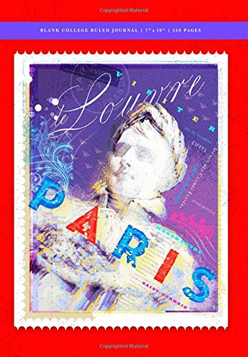 Paris Poster - Napoleon Blank College Ruled Journal 7x10: 240 Creme Pages (120 spreads) / 1/4