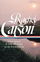 CARSON: SILENT SPRING ETC (Library of America)