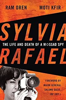By Ram Oren - Sylvia Rafael: The Life and Death of a Mossad Spy (Foreign Milita (2014-08-30) [Hardcover]