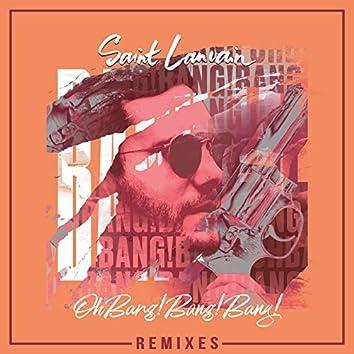 Oh Bang! Bang! Bang! (Remixes)
