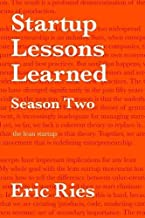 Startup Lessons Learned: Season Two: The Lean Startup