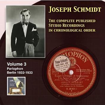 Joseph Schmidt: The Complete Recordings, Vol. 3 (Recorded 1932-1933) [Remastered 2014]