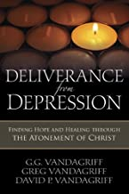 Deliverance from Depression: Finding Hope and Healing Through the Atonement of Christ