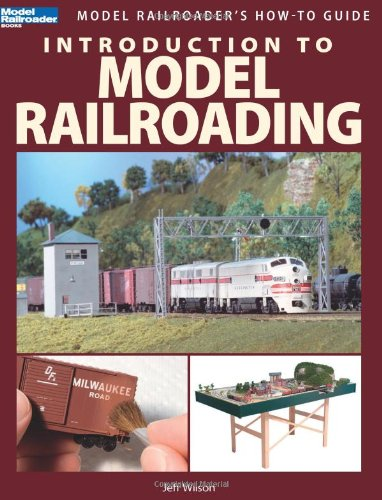 Compare Textbook Prices for Introduction to Model Railroading Model Railroader's How-To Guides Illustrated Edition ISBN 9780890247921 by Jeff Wilson
