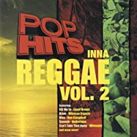 Vol. 2-Pop Hits Inna Reggae