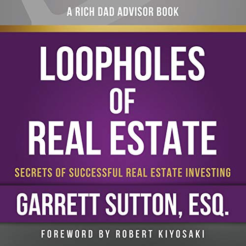 Rich Dad Advisors: Loopholes of Real Estate, 2nd Edition cover art