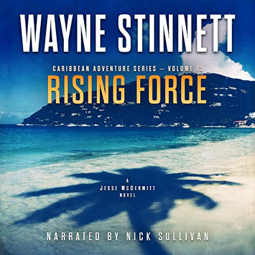 Rising Force: A Jesse McDermitt Novel (Caribbean Adventure Series, Volume 13)
