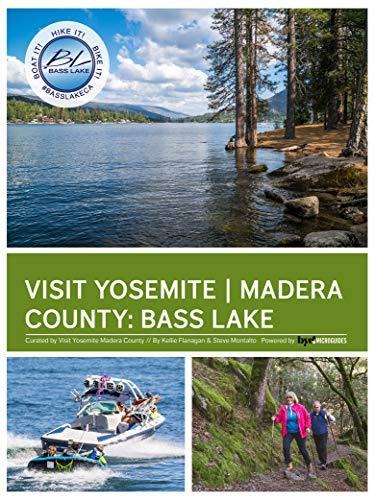Visit Yosemite: Bass Lake (Visit Yosemite Madera County)