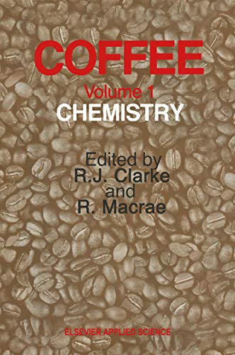 Coffee: Volume 1: Chemistry (English Edition)