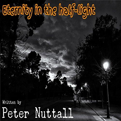 Eternity in the Half-Light audiobook cover art