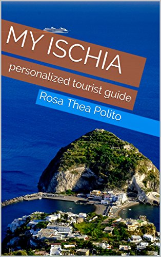My Ischia: personalized tourist guide (English Edition)