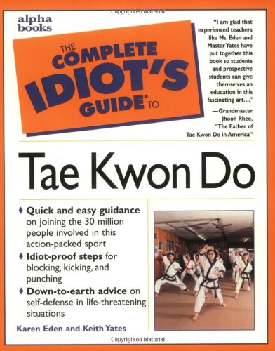 Complete Idiot's Guide to Tae Kwon Do PDF Book - Mediafile