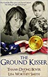The Ground Kisser (English Edition)...