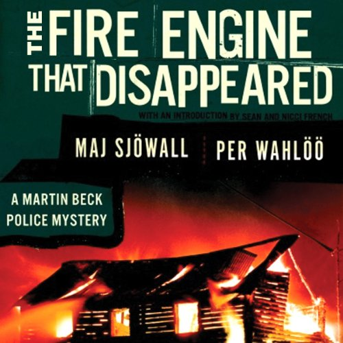 The Fire Engine That Disappeared     A Martin Beck Police Mystery              By:                                                                                                                                 Maj Sjöwall,                                                                                        Per Wahlöö                               Narrated by:                                                                                                                                 Tom Weiner                      Length: 7 hrs and 10 mins     132 ratings     Overall 4.0