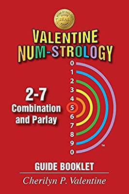 Valentine Num-Strology: 2-7 Combination and Parlay Guide Booklet