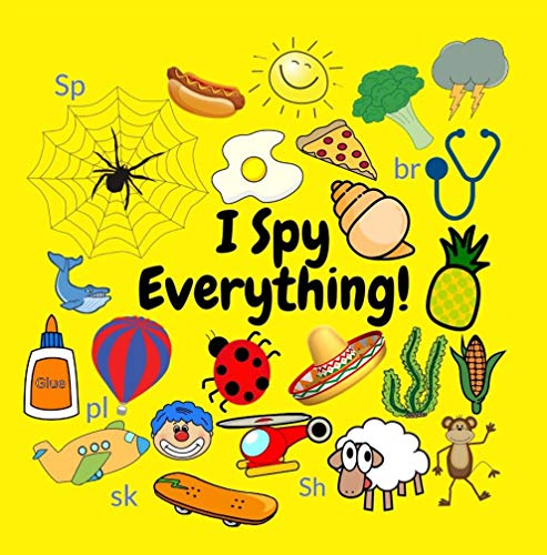I Spy - Everything!: A Fun Guessing Game (Digraph) 3-5 Year Olds