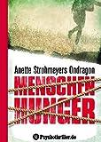 Ondragon 1: Menschenhunger: Mystery-Thriller
