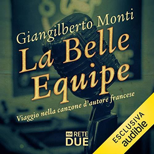 La belle equipe: Viaggio nella canzone d'autore francese copertina