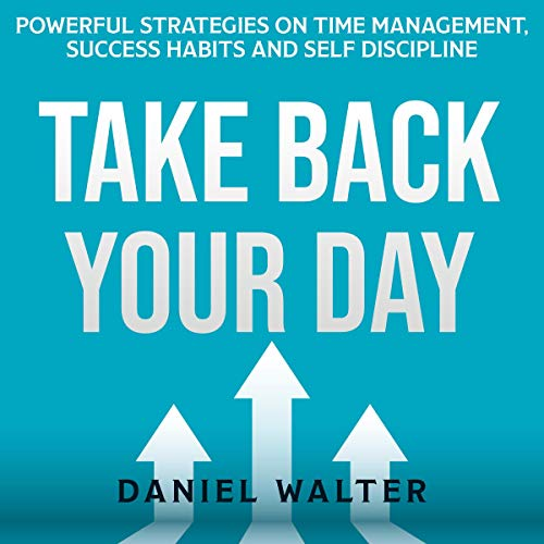 Couverture de Take Back Your Day