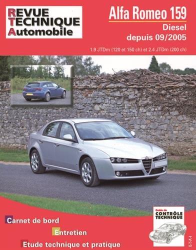 E.T.A.I - Revue Technique Automobile B710.7 - ALFA-ROMEO 159 - 2005 à...