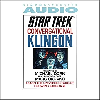 Star Trek: Conversational Klingon (Adapted)                   De :                                                                                                                                 Marc Okrand                               Lu par :                                                                                                                                 Michael Dorn,                                                                                        Marc Okrand                      Durée : 49 min     Pas de notations     Global 0,0