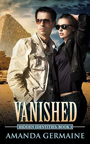 Vanished: Hidden Identities: Book One