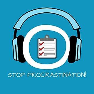 Stop Procrastination! Aufschieberitis bekämpfen mit Hypnose Titelbild