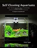 Self-Cleaning Aquariums: Best High-Rated Self-Cleaning Fish Tanks