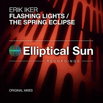 Flashing Lights / The Spring Eclipse