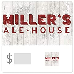 This card may be used for the purchase of food, beverages, and merchandise at any Miller's Ale House location. Redemption: Online only No returns and no refunds on gift cards.
