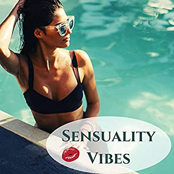 Sensuality Vibes: Beautiful Selection of Balearic Chillout for Your Nights of Love