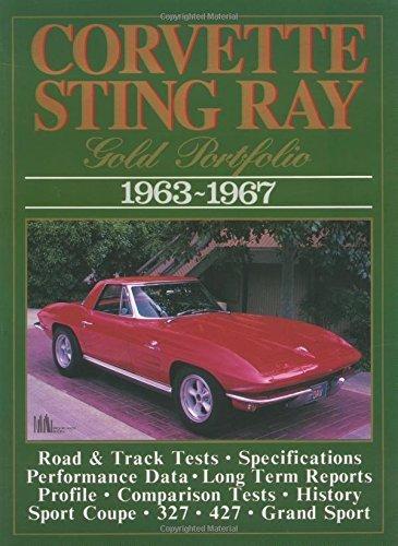 Corvette Stingray 1963-1967 (Gold Portfolio) by R.M. Clarke (1990-07-02)