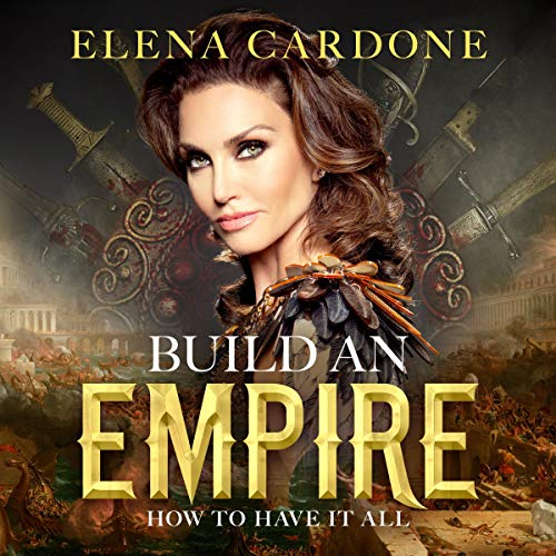 Build an Empire How to Have it All cover art
