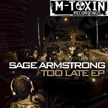"""Sage Armstrong """"Too Late EP"""""""