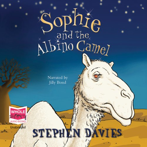 Sophie and the Albino Camel audiobook cover art