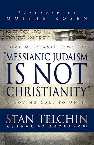 Compare Textbook Prices for Messianic Judaism is Not Christianity  ISBN 9780800793722 by Telchin, Stan