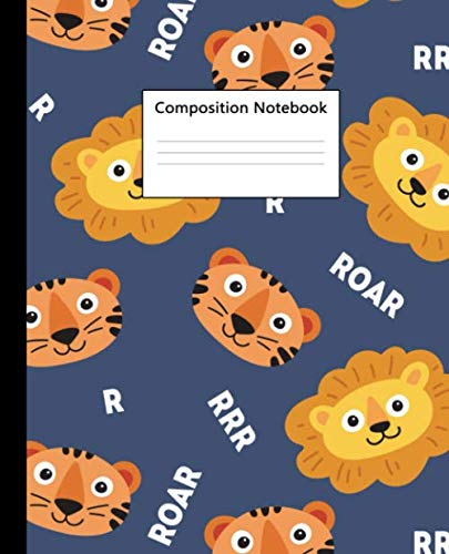 Composition Notebook: Cute Blank Workbook with 100 Pages, 7.5x9.25 in. Nifty Jungle Tiger Wide Ruled Composition Book for School, College or University. Awesome Roaring Wild Lion
