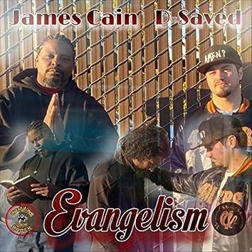 Evangelism (feat. D-Saved)