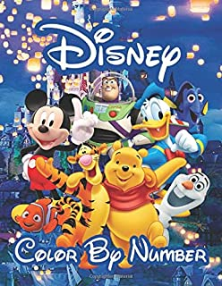 DISNEY COLOR BY NUMBER: NEW! All Your Favourite Disney Characters in One Book | The Most Joyful Way to Learn Numbers | 30+ Amazing Illustrations to Color | Great for Disney Fans and Children