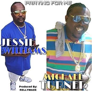 Praying for Me (feat. Michael Turner)