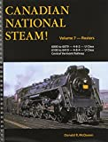 Canadian National Steam!: Road Numbers 6000 to 6079 - 4-8-2 - U Class / 6100 to 6410 - 4-8-4 - U...