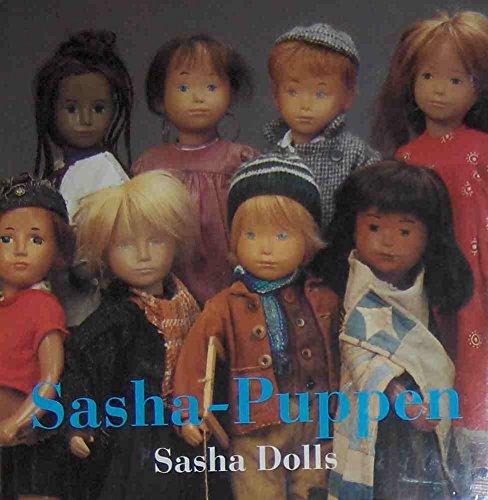 Sasha-Puppen / Sasha Dolls