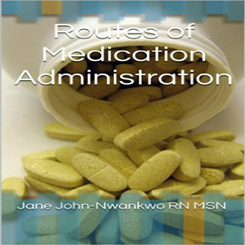 Routes of Medication Administration audiobook cover art