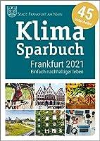 Klimasparbuch Frankfurt 2021: Einfach nachhaltiger leben