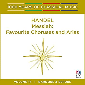 Handel: Messiah: Favourite Choruses And Arias (1000 Years of Classical Music, Vol. 17)