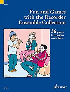 Fun and Games with the Recorder Ensemble Coll.: A Supplement to Fun & Games with the Recorder