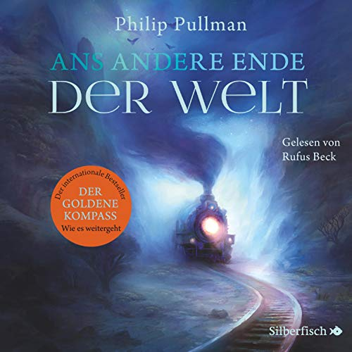 Ans andere Ende der Welt: His Dark Materials 4