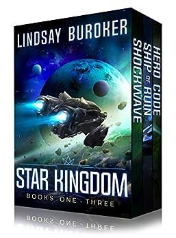 Star Kingdom Box Set (Books 1-3): A space opera adventure series by [Lindsay Buroker]