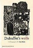 Dubuffet's Walls: Lithographs for Les Murs