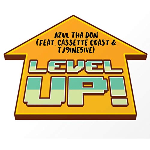 Level Up (feat. Cassette Coast & Tj9ine5ive) [Explicit]
